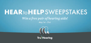 Hear to Help Sweepstakes